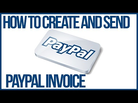 How To Create and Send A Paypal Invoice - Paypal Tutorial