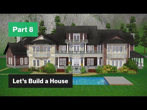 The Sims 3 - Let's Build a House - Part 8