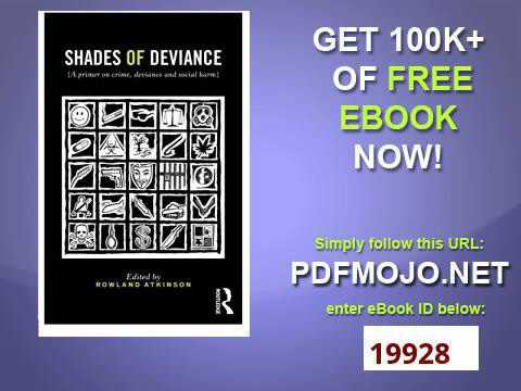 Shades of Deviance A Primer on Crime, Deviance and Social Harm