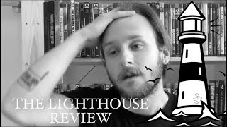 The Lighthouse (2019) - REVIEW (AIFF)
