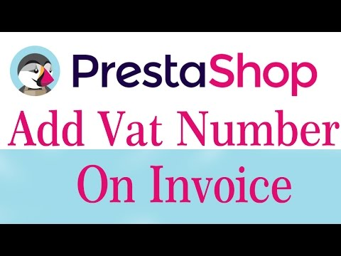 Prestashop Tutorial - Two Steps To Insert Fixed Vat Number On Invoice Programmatic Way