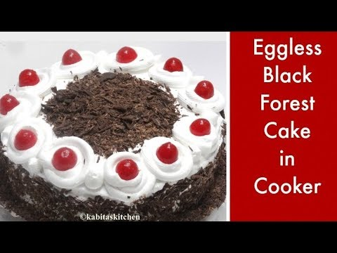 Eggless Black Forest Cake in Pressure Cooker  | Black forest Cake recipe | kabitaskitchen