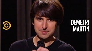 Never Look Both Ways (Unless You're Crossing the Street) - Demetri Martin