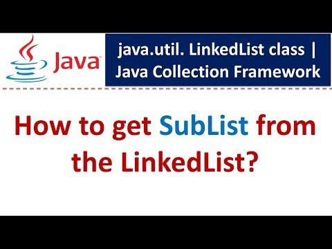 Java : Collection Framework : LinkedList (How to get SubList)
