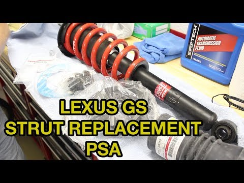 Lexus GS Strut Replacement PSA