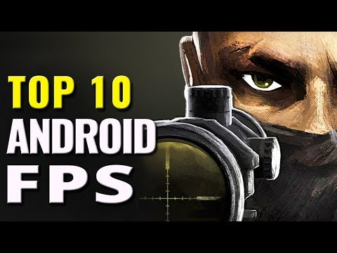 Top 10 FREE Android FPS Games of All Time