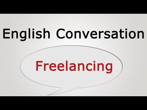 English conversation: Freelancing