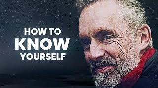 How To Know Yourself | Jordan Peterson | Best Life Advice