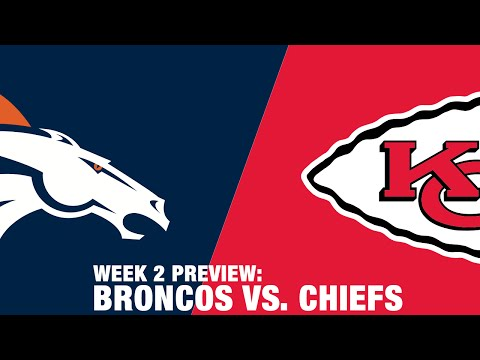 Broncos vs. Chiefs Preview (Week 2) | Thursday Night Football