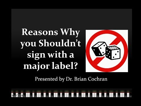Reasons Why you Shouldn't sign with a major label