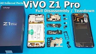 ViVO Z1 Pro Disassembly    Z1 Pro Teardown    How to Open all Internal Parts of Vivo Z1 Pro