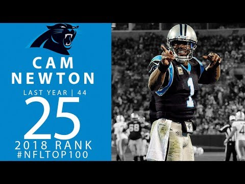 #25: Cam Newton (QB, Panthers)   Top 100 Players of 2018   NFL