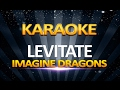 Imagine Dragons - Levitate KARAOKE