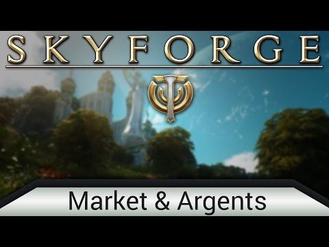 Skyforge: Player Guides - Episode #5 - Market and Argents
