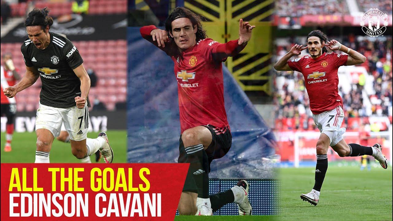 All The Goals   Edinson Cavani   Manchester United Season Review 2020/21