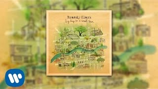 Brandy Clark - Big Day In A Small Town (Official Audio)