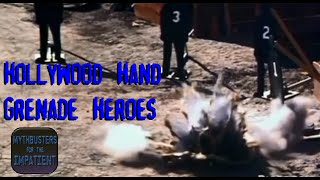 Hollywood Hand Grenade Heroes - Mythbusters for the Impatient
