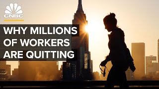 The Great Resignation: Why Millions Of Workers Are Quitting
