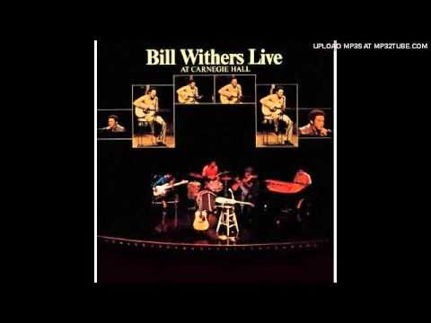Bill Withers Live at Carnegie Hall - Use Me
