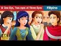 Download  Si One Eye Two eyes and Three Eyes | Kwentong Pambata | Filipino Fairy Tales MP3,3GP,MP4