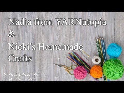 Showcase on Nadia from YARNutopia and Nicki's Homemade Crafts