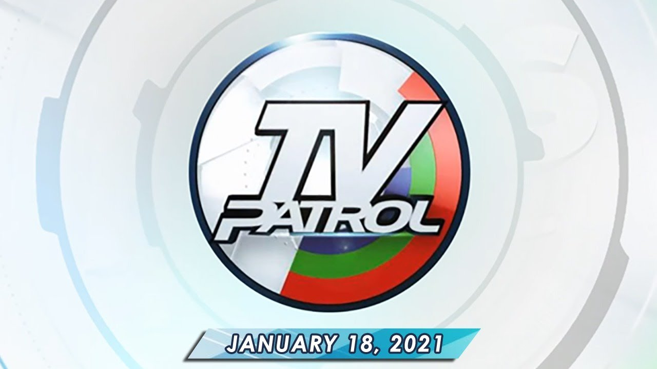 TV Patrol live streaming January 18, 2021 | Full Episode Replay