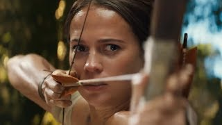 Tomb Raider   official trailer #3 (2018)