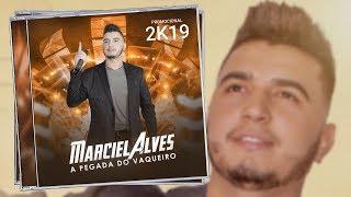 Marciel Alves - 2019 (A Pegada Do Vaqueiro)