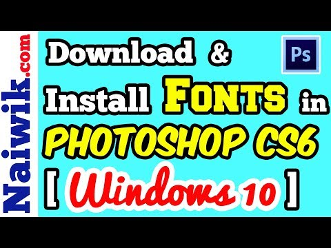How to Download and Install fonts in Adobe Photoshop CS6 [ Windows 10 ]