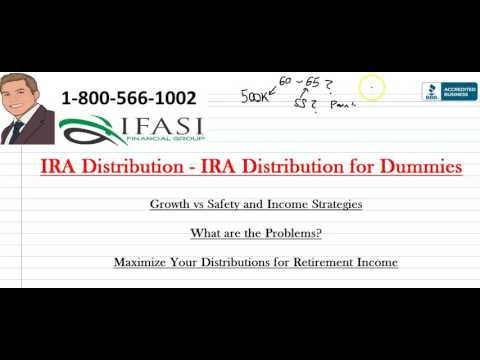 IRA Distribution - IRA Distribution for Dummies
