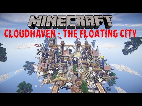 MineCraft - CloudHaven The Floating City - Cinematic
