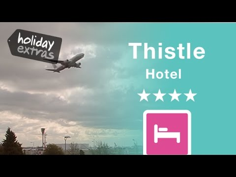 Heathrow Thistle Hotel Review | Holiday Extras