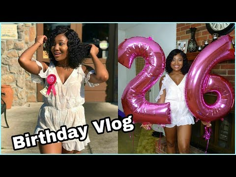 MY 26th BIRTHDAY VLOG | COME HANG WITH ME!