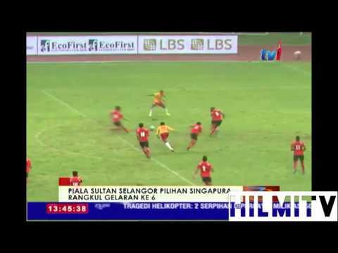 Piala Sultan Selangor 2016 | Pilihan Selangor vs Pilihan Singapura [1-1]