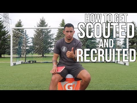 How To Get Scouted/Recruited To Play College Soccer - What You NEED To Do!