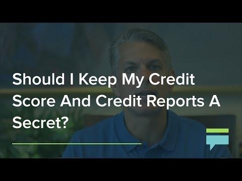 Should I Keep My Credit Score And Credit Reports A Secret? – Credit Card Insider