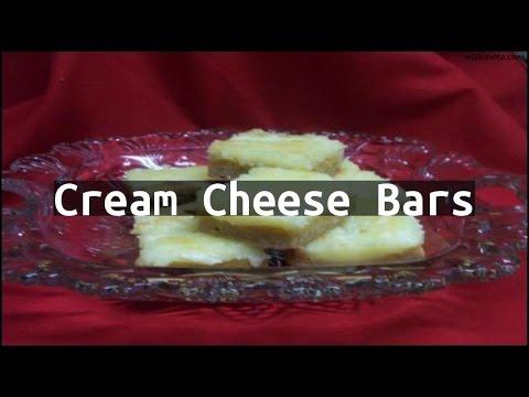 Recipe Cream Cheese Bars