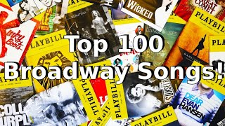 Top 100 Broadway Songs of All Time