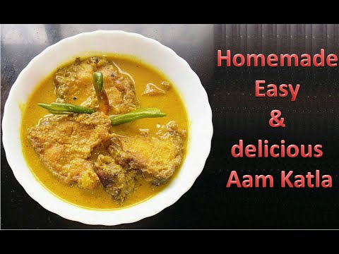 Aam katla recipe - Bengali raw mango fish curry