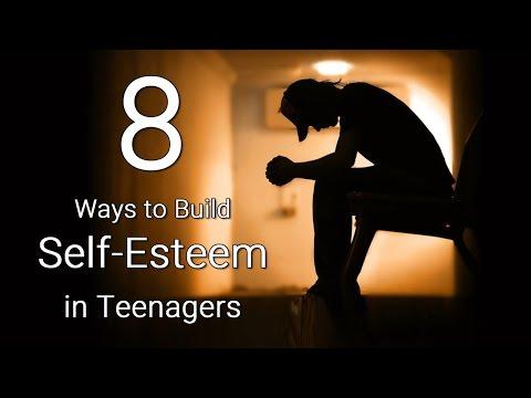 8 Ways to Build Self Esteem in Teenagers