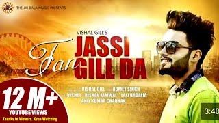Fan Jassi Gill Da | Vishal Gill | Jai Bala Music | Latest Punjabi Songs 2017