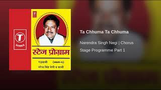 Ta Chuma Ta Chuma|Narendra Singh Negi