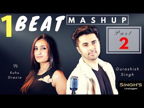 Xxx Mp4 1 BEAT Mashup Part 2 2000 S Bollywood Singh S Unplugged Ft Gurashish Singh Kuhu Cover 3gp Sex
