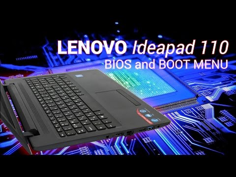 LENOVO Ideapad 110 BIOS and BOOT MENU