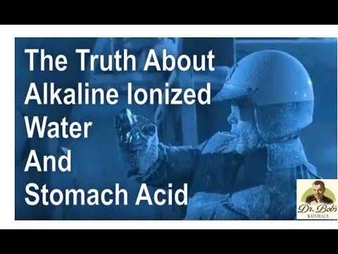 The Truth About Alkaline Ionized Water and Stomach Acid