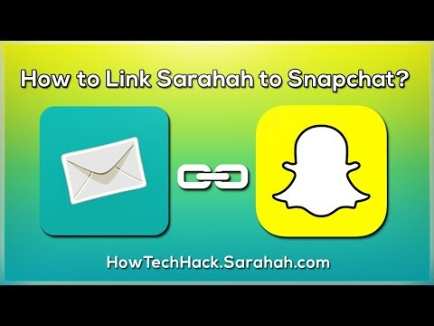 How to Link Sarahah to Snapchat – Easy Method