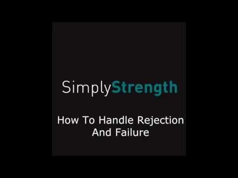 How to Handle Rejection and Failure