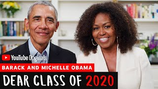 President And Mrs. Obama Address The Class of 2020 l Dear Class of 2020