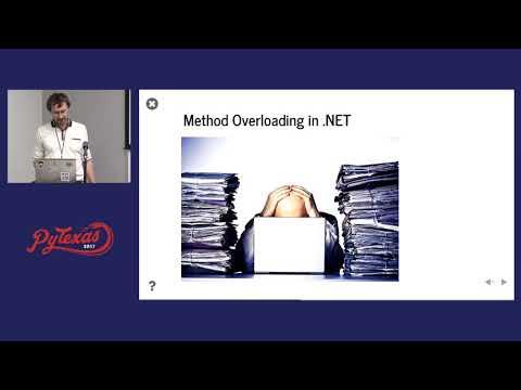 Denis Akhiyarov - Python and  NET: Why use both? (PyTexas 2017)