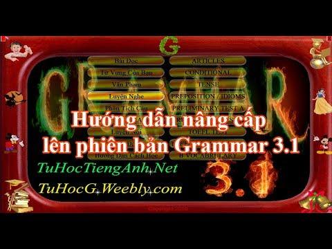Hướng dẫn nâng cấp lên Grammar 3.1 - Phần mềm tự học tiếng Anh miễn phí tốt nhất